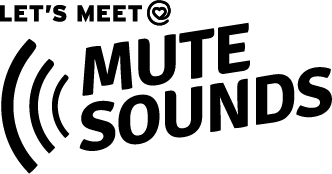 Lets meet at MuteSounds